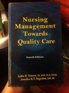 Nursing Management Towards Quality Care (4th edition)