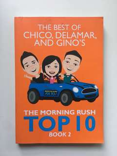 [EVERYTHING MUST GO SALE!] The Best of Chico, Delamar, and Gino's The Morning Rush TOP 10 (Book 2)