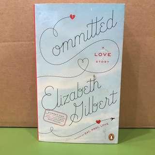 Committed by Elizabeth Gilbert #letgo4raya