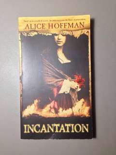 Alice Hoffman Incantation