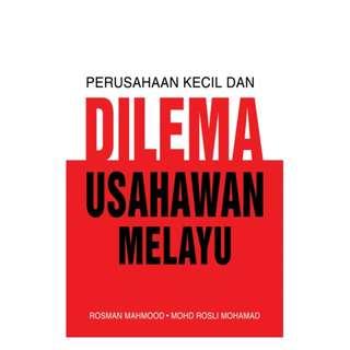 Perusahaan Kecil Dan Dilema Usahawan Melayu