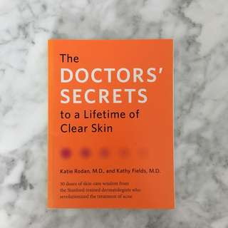 The Doctors' Secrets To A Lifetime Of Clear Skin Book