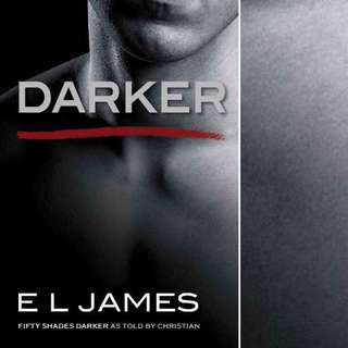 Darker (Fifty Shades as Told by Christian #2) by E.L. James