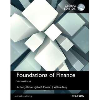 Foundations of Finance Global 9th Ninth Edition by Arthur J. Keown, John D. Martin, J. William Petty - Pearson