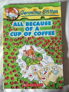 Geronimo Stilton All Because Of A Cup Of Coffee