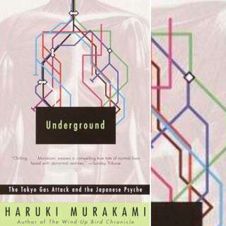 Underground: The Tokyo Gas Attack and the Japanese Psyche by Haruki Murakami