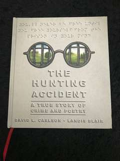 The Hunting Accident GN HC