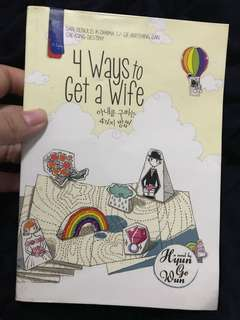 Novel Korea - 4 Ways to Get A Wife, Hyun Go Wun