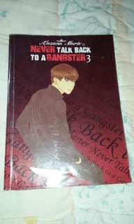 Never Talk back To A Gangster 3 by Alesana Marie