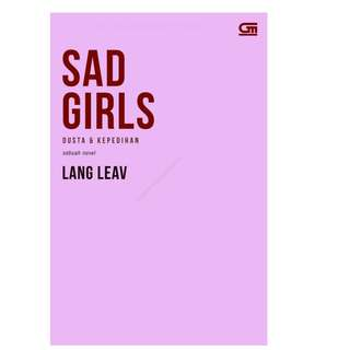 Ebook Dusta & Kepedihan (Sad Girls) - Lang Leav