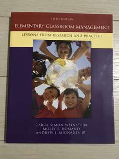Elementary Classroom Management : Lessons From Research and Practice (5th Edition)