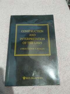 Construction and Interpretation of Laws
