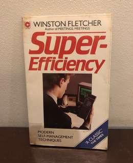 Super-Efficiency Modern Self-Management Techniques