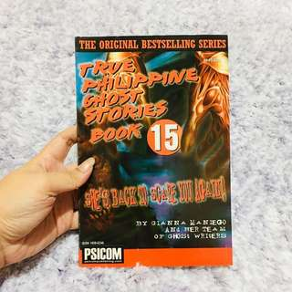 True Philippine Ghost Stories Book 15