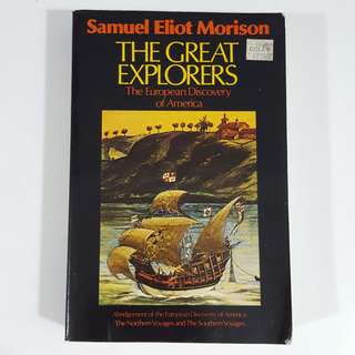The Great Explorers: The European Discovery of America by Samuel Eliot Morison