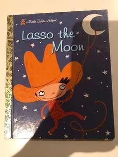 Lasso The Moon - Little Golden Book