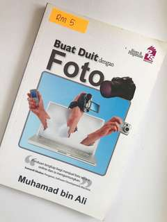 Buat Duit Dengan Foto by Muhamad Bin Ali