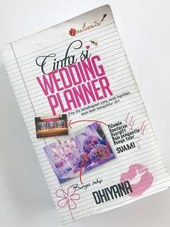 Cinta Si Wedding Planner by Dhiyana
