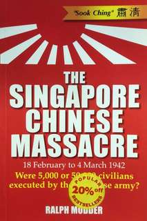 The Singapore Chinese Massacre