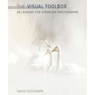 (Ebook) The Visual Toolbox - 60 Lessons For Stronger Photographs