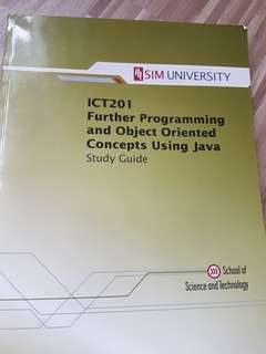 ICT 201 further programming and object oriented concepts using java study guide