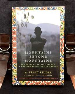 《Bran-New + Hardcover Edition +》Tracy kidder - MOUNTAINS BEYOND MOUNTAINS : The Quest of Dr. Paul Farmer, A Man Who Would Cure the World