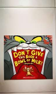 Storybook - Don't give this book a bowl of milk «Tom & Jerry»