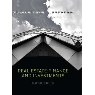 Real Estate Finance and Investments 14th Fourteenth Edition by William B. Brueggeman, Jeffrey D. Fisher - McGraw-Hill Irwin