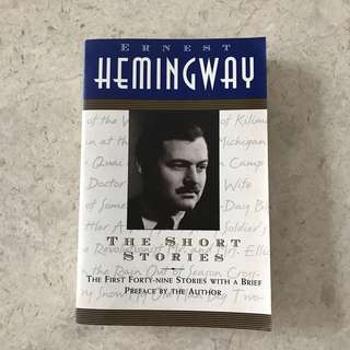 Ernest Hemingway The Short Stories