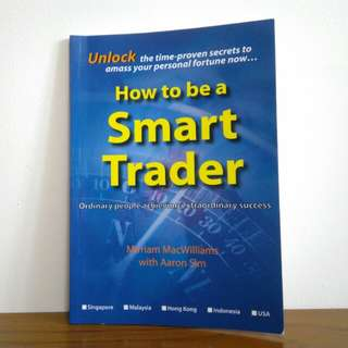 How to be a Smart Trader (MacWilliams & Sim)