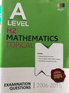A Level H2 Mathematics Ten Year Series (Topical)