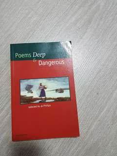 Poems Deep & Dangeous (selected by Jo Philips)