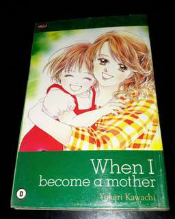 Komik when i become a mother. Yukari kawachi