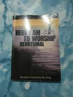 Here I am to worship devotional