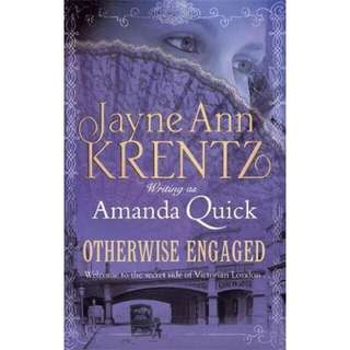 Otherwise Engaged - A Ladies of Lantern Street Novel by Jayne Ann Krentz writing as Amanda Quick