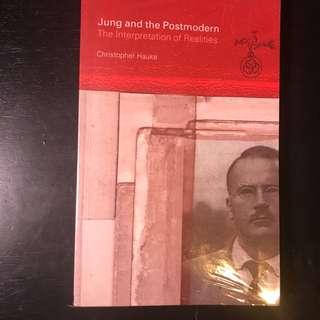 Jung and the Postmodern: The Interpretation of Realities