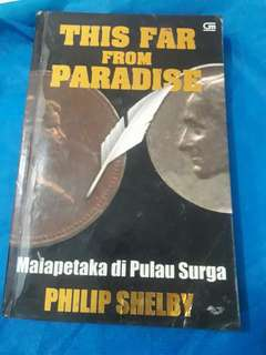 "Preloved novel ""This far from paradise"" by Philip Shelby"