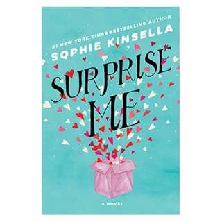Surprise Me: A Novel Kindle Edition by Sophie Kinsella  (Author)