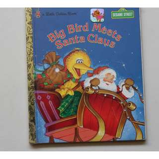 Children's Book : Big Bird Meets Santa Claus