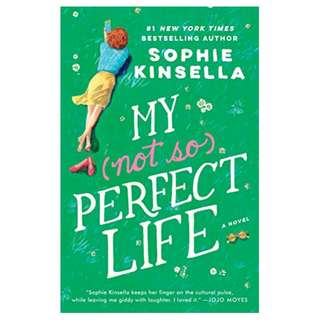My Not So Perfect Life: A Novel Kindle Edition by Sophie Kinsella  (Author)