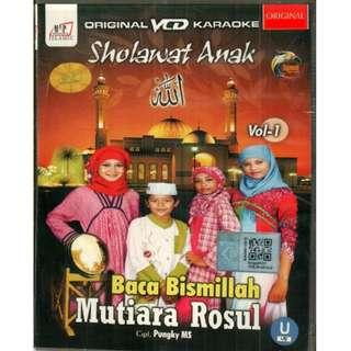 Sholawat Anak Baca Bismillah Mutiara Rosul VCD