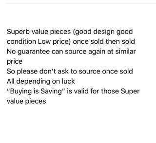 FYI plz don't ask on sold piece. Once sold can't guarantee to source again