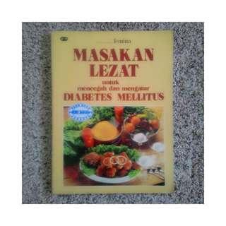 Buku Masakan Lezat untuk Mencegah dan Mengatur Diabetes Mellitus