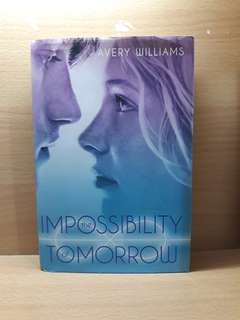 The Impossibilty of Tomorrow