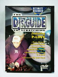 The DJ's Guide to Scratching feat. P-Love