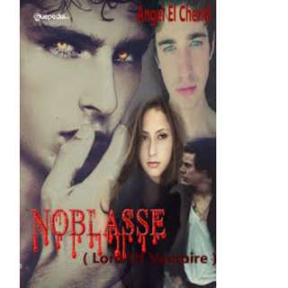 Ebook NOBLASSSE (Lord Of Vampire) - Angel El Cherid