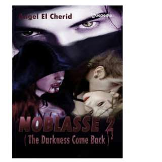 Ebook NOBLASSE 2 (The Darkness Come) - Angel El Cherid