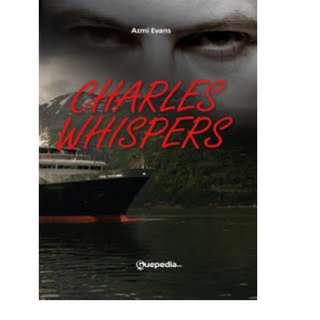 Ebook Charles Whispers - Azmi Evans