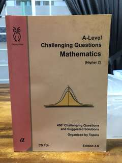 CS Toh - A Level Mathematics Challenging Question (higher 2) Books - Edition 3