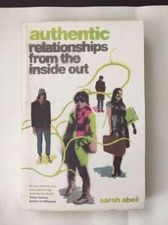 Authentic: Relationships From The Inside Out by Sarah Abell